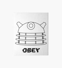 Dalek - Obey Art Board