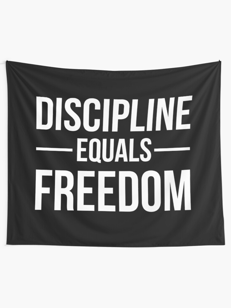 Alternate view of Discipline Equals Freedom Tapestry