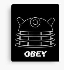 Dalek - Obey (White) Canvas Print