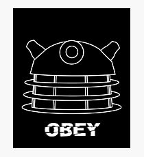 Dalek - Obey (White) Photographic Print