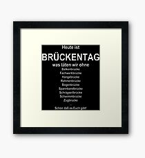 Bridge day (German wordgame für Brückentag) Framed Print