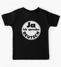 Ja, ich spreche Deutsch, black background Kids Tee