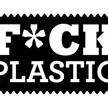 FCK PLASTIC LABEL CAMPAIGN. START BERLIN 11.05.2018 by SUBGIRL