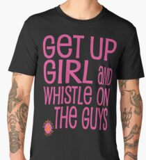 GET UP GIRL Männer Premium T-Shirts