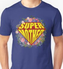 Mothers day - Super Mother Unisex T-Shirt