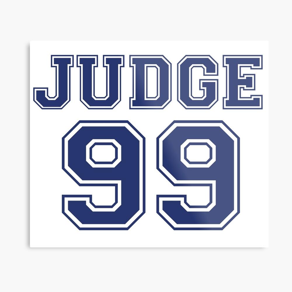 El juez 99 está por venir Camiseta New York Baseball - ¡soy un gran fanático! Lámina metálica