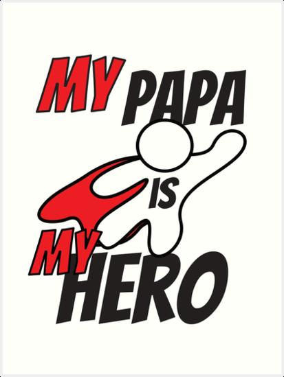 Mi papá es mi héroe - Feliz día del padre camiseta para el día de papá 85e0ed33477bb