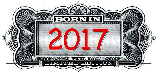 Born In 2017 - Limited Edition