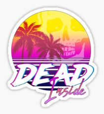 Dead Inside - Vaporwave Miami Aesthetic Spooky Mood Sticker