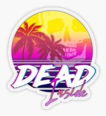Dead Inside - Vaporwave Miami Aesthetic Spooky Mood Transparent Sticker