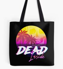 Dead Inside - Vaporwave Miami Aesthetic Spooky Mood Tote Bag