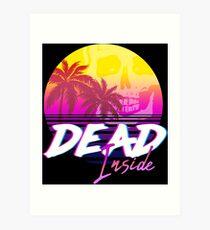 Dead Inside - Vaporwave Miami Aesthetic Spooky Mood Art Print