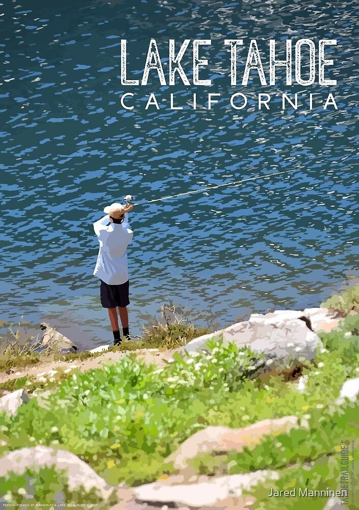 Fishing at Lake Tahoe by Jared Manninen