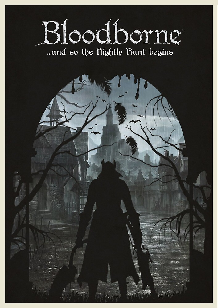 Bloodborne poster - Very dramatic and epic  by Mageizzy