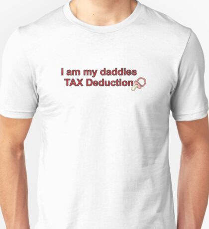 Daddies Tax Deduction - Girl T-Shirt