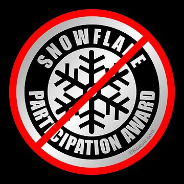 No Snowflake Participation Award by Kowulz