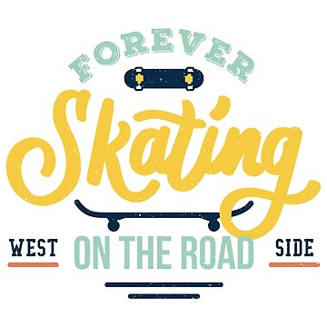 FOREVER SKATING by 1clothing