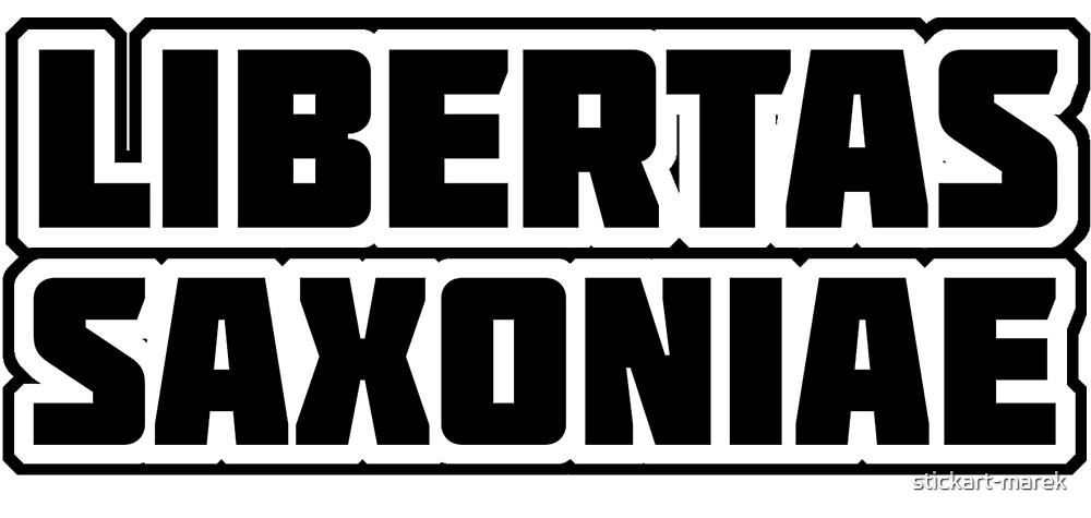 Libertas Saxoniae by stickart-marek