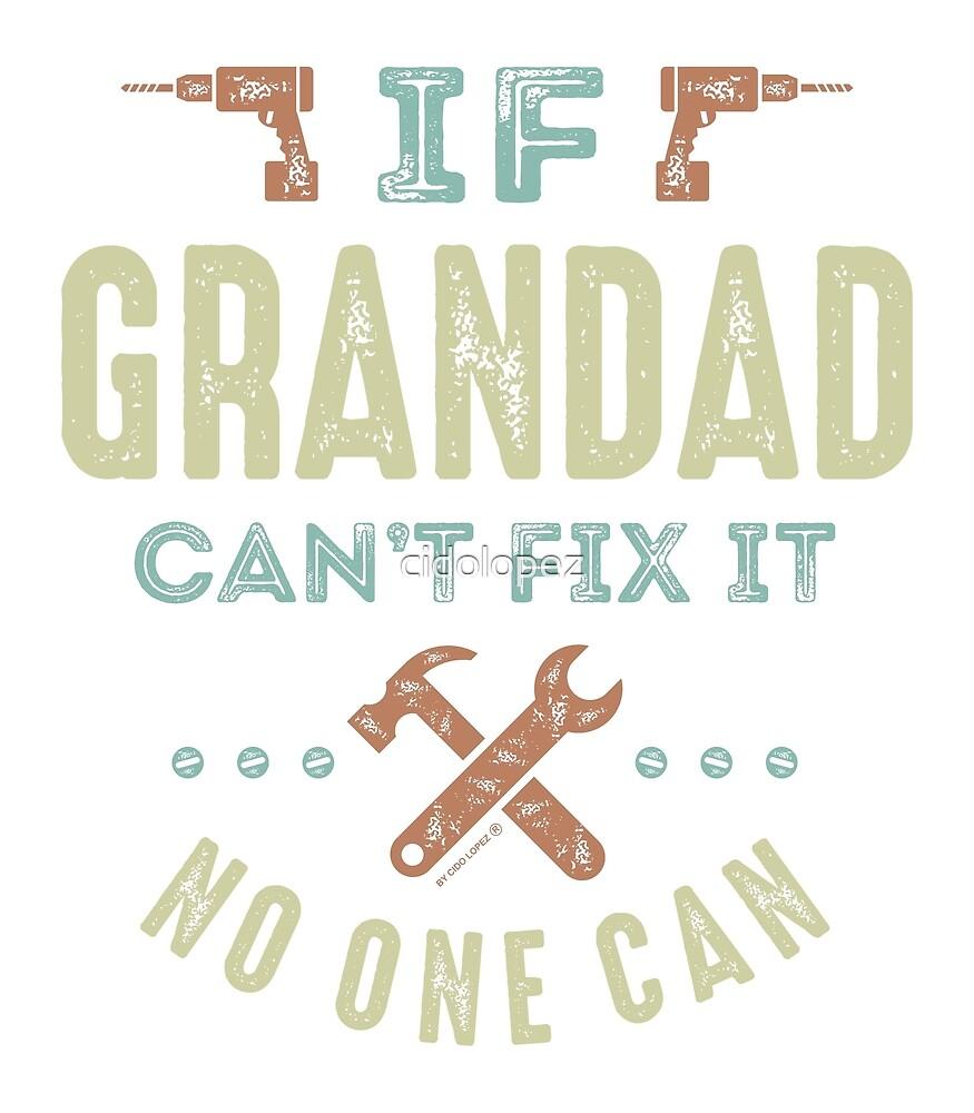 Grandad Can Fix It by cidolopez