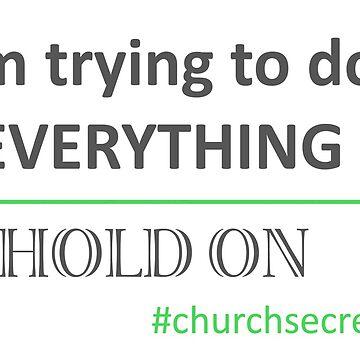 Trying To Do Everything--Church Secretary 2 by KaySlominator