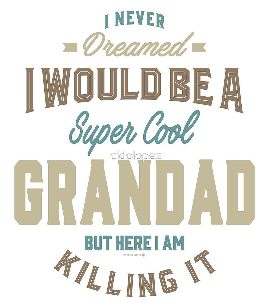 Super Cool Grandad by cidolopez