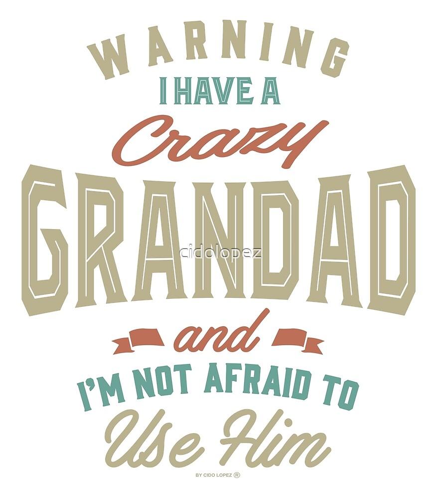 Crazy Grandad by cidolopez