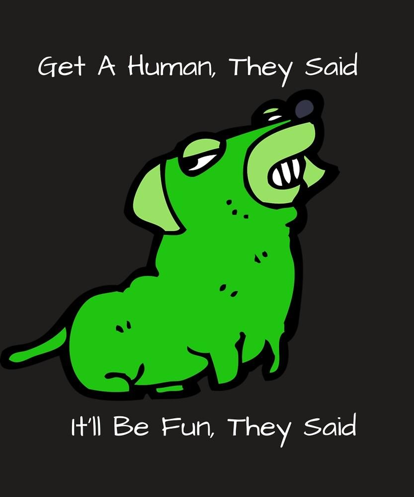 Funny Dog It'll Be Fun They Said Pet Tee Mug Cup Green by reedvariety