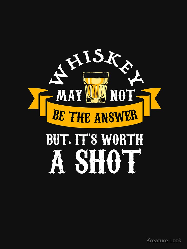whiskey may not be the answer | Whiskey Gifts | Whiskey Shirt | Scotch Drinker | Funny Cigar Gift | Cigar Gift For Men | Cigar Gift for Dad | Cigar Shirt | Fathers Day Gift | Whiskey Lovers Gift by qtstore12