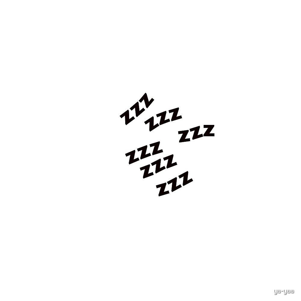 so tired  by ya-yaa