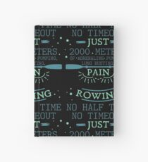 No Halftime No Timeouts | rowing shirt | rowing gifts | row crew apparel | rowing shirts men | rowing coach | rowing mom | rowing dad | rowing crew Hardcover Journal