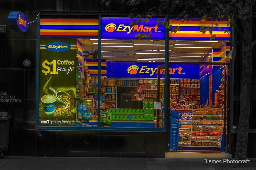 Ezy mart  by Djames Photocraft