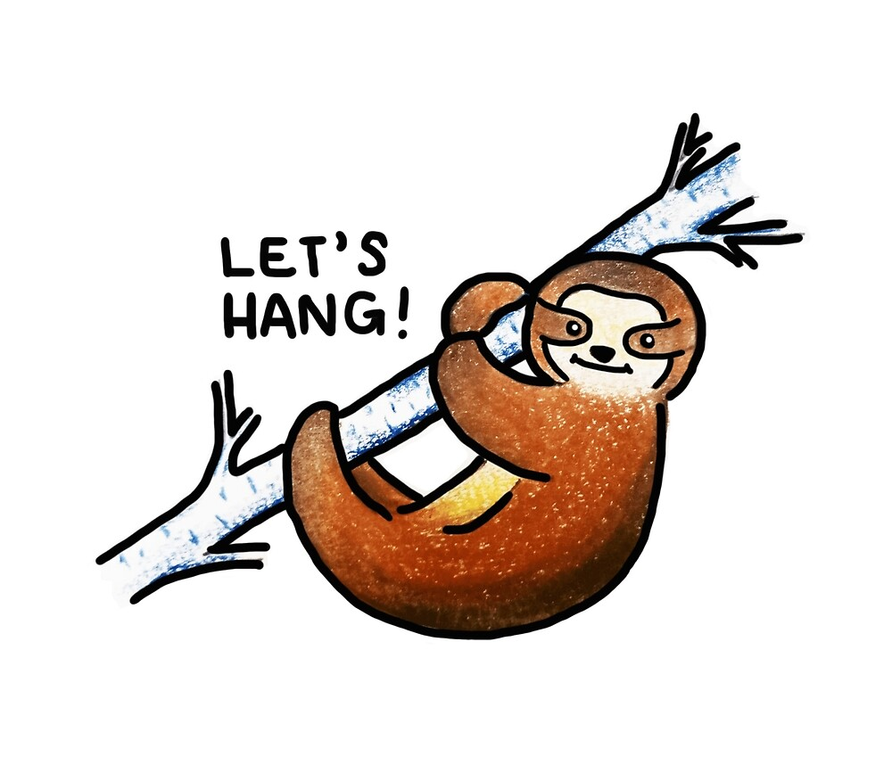 Let's Hang! by babysloths