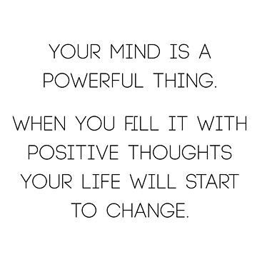 Your mind is a powerful thing by RoseAesthetic