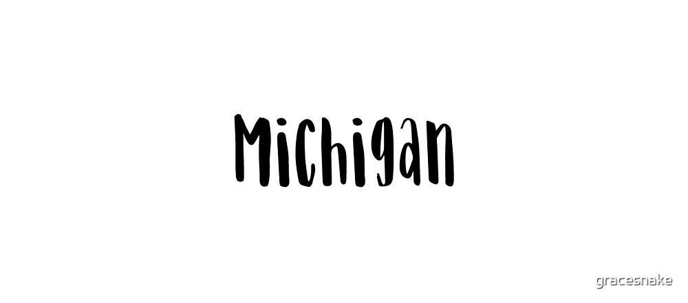 Michigan by gracesnake
