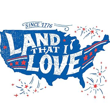 Land That I Love 4th of July by PaulLesser