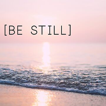 Be still by RoseAesthetic