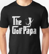 The Golf Papa - Papa Golf Player Gifts Dad Gifts in Fathers Day Unisex T-Shirt
