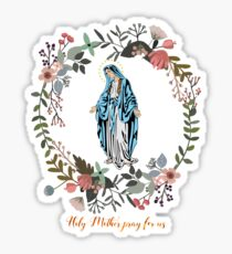 Holy Mary Pray for us Virgin Mary Wall Art Blessed Mother of God Catholic Gift Sticker