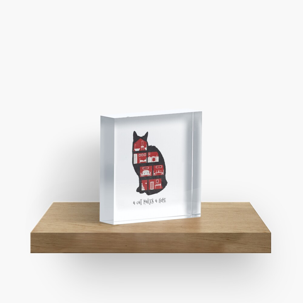 A cat makes a home Acrylic Block