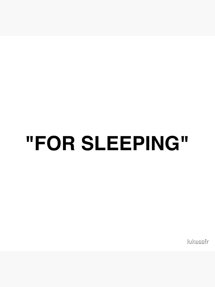 """""""For Sleeping"""" Off White by lukassfr"""