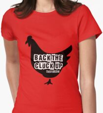 BACK THE CLUCK UP Women's Fitted T-Shirt