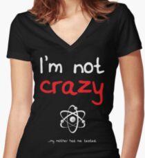I'm not crazy - White Women's Fitted V-Neck T-Shirt