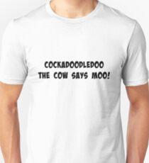 Cockadoodledoo the cow says moo! T-Shirt