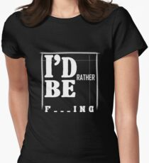 I'D Rather Be Fishing Women's Fitted T-Shirt