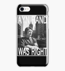 Ayn Rand Was Right iPhone Case/Skin