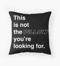 Dies ist nicht das Kissen, nach dem Sie suchen. Dekokissen