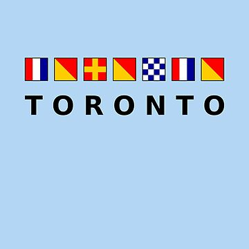 Toronto Canada Nautical Sailing Flags Light Color by TinyStarCanada