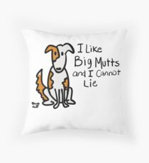 I like big mutts, a Scruff-n-Fluff collection. Throw Pillow