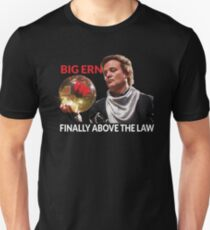Big Ern - Above the Law Slim Fit T-Shirt