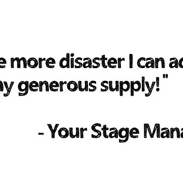 Love, Your Stage Manager by blue-jay-